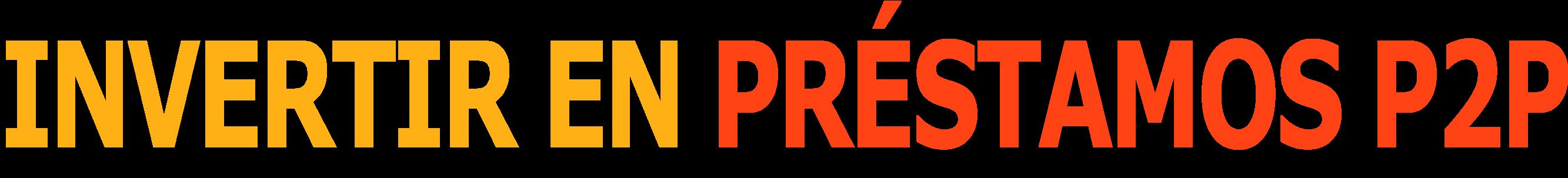 Invertir en Préstamos P2P