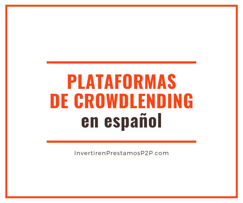 Plataformas de crowdlending en español