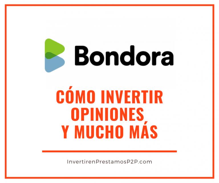 Bondora: cómo invertir, opiniones…