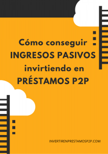 ingresos pasivos con prestamos P2P