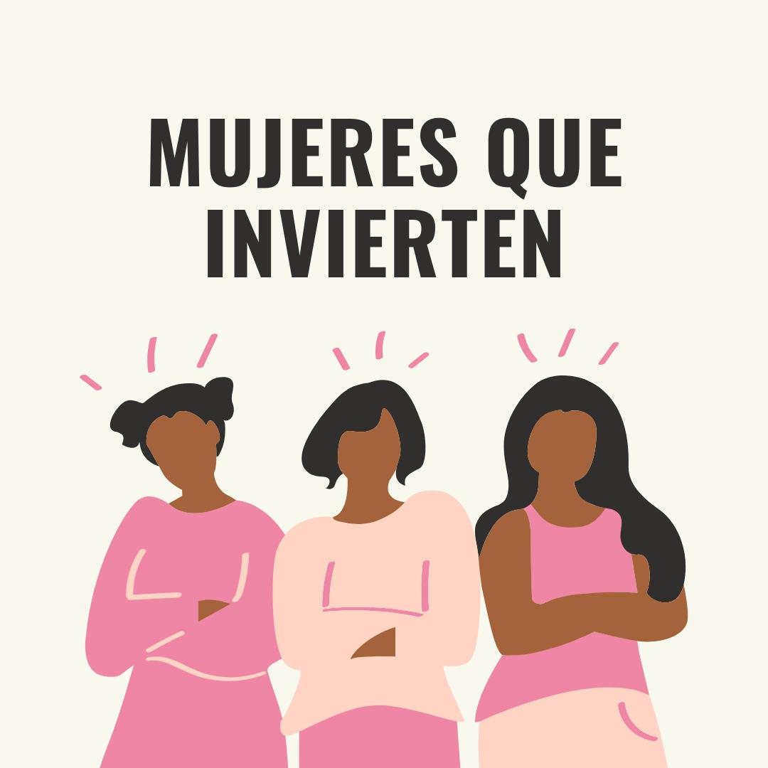 Mujeres que invierten