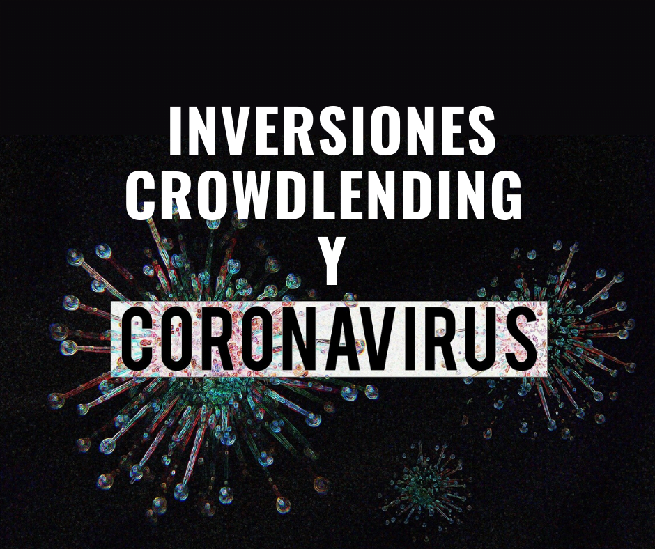 Inversiones crowdlending y coronavirus